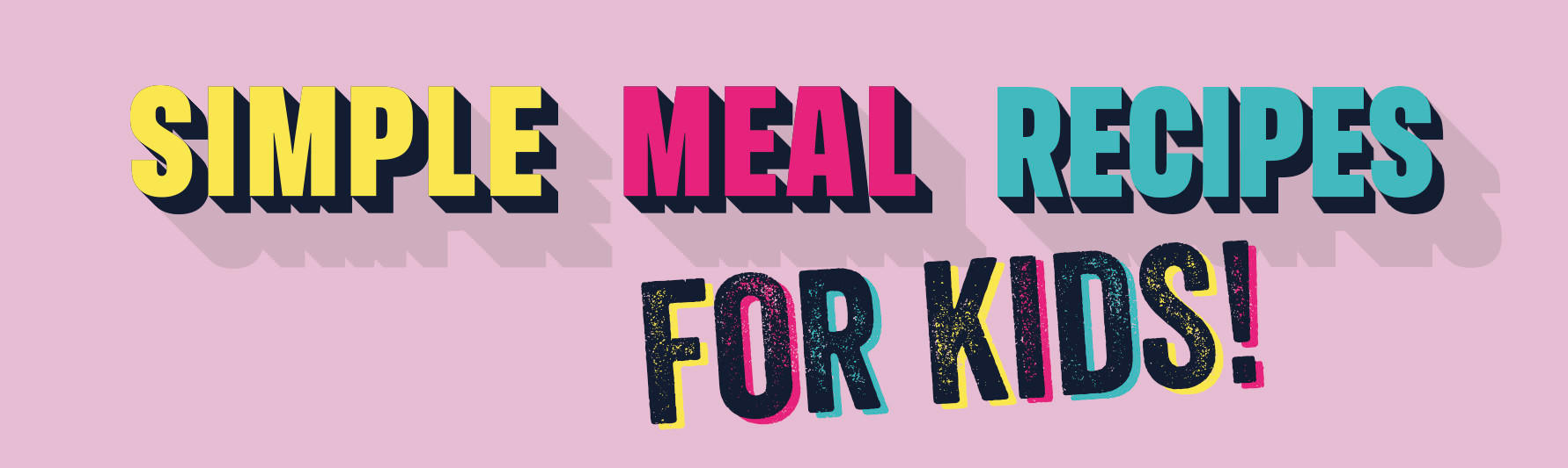 simple meal soultions for kids